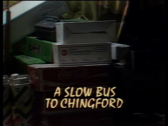 A slow bus to Chingford - Only Fools and Horses