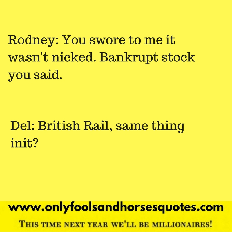 Bankrupt stock the Only Fools and Horses way